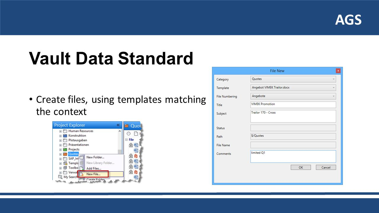 AGS Vault Data Standard Create files, using templates matching the context