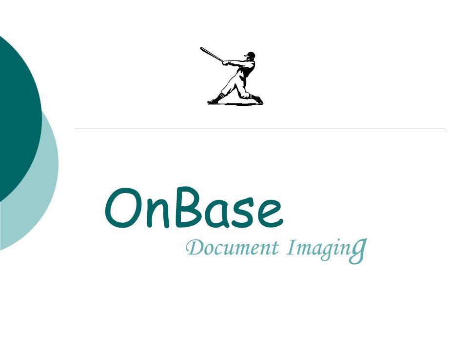 OnBase Document Imagin g