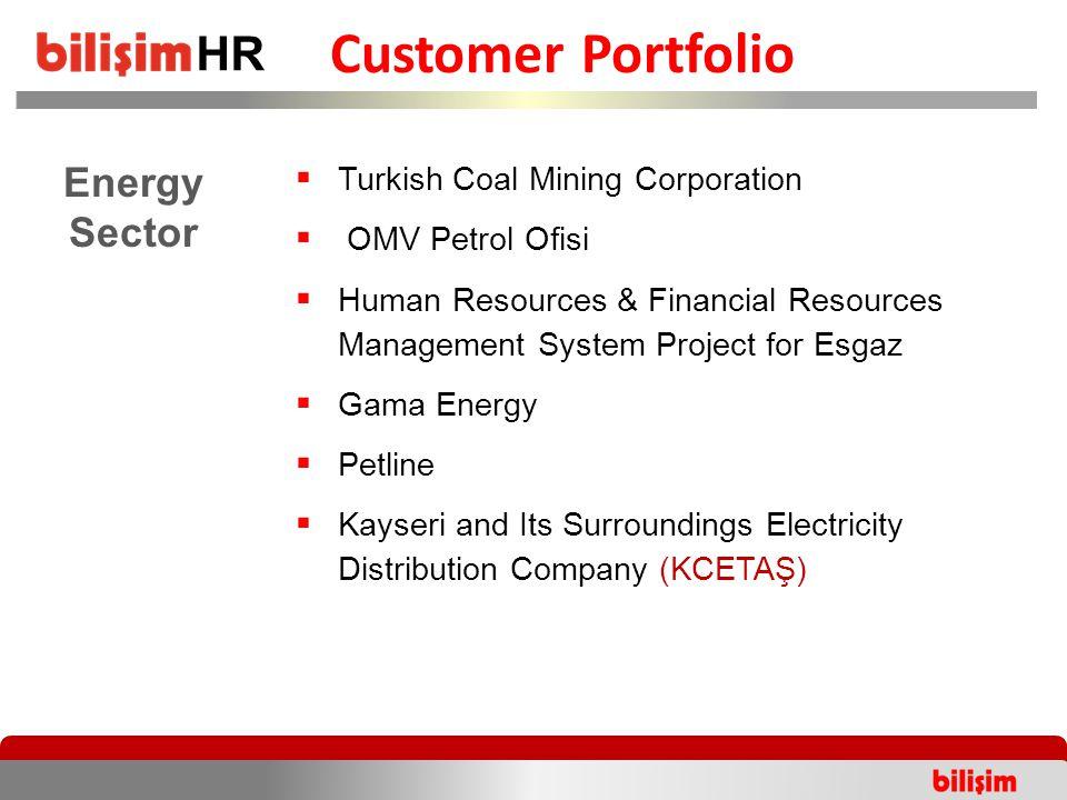  Turkish Coal Mining Corporation  OMV Petrol Ofisi  Human Resources & Financial Resources Management System Project for Esgaz  Gama Energy  Petli