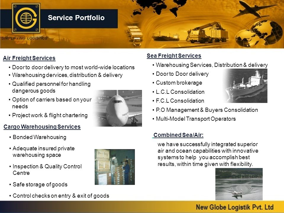 Special Services New Globe operates Air export consol to various destination across worldwide.
