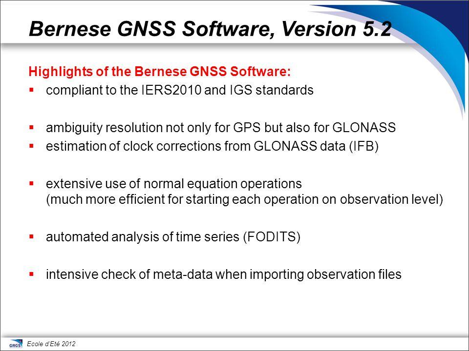 Ecole d'Eté 2012 Bernese GNSS Software, Version 5.2 microwave solution for GNSS satellites SLR solution for GNSS satellites SLR solution for LAGEOS/ETALON GNSS stationsSLR stations GNSS satellite orbit LAGEOS/ETALON orbit ERP/geocenter solution specific parameters