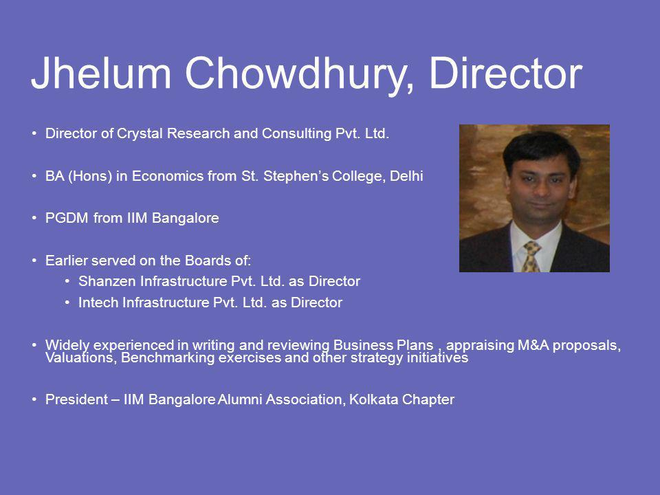 Jhelum Chowdhury, Director Director of Crystal Research and Consulting Pvt.