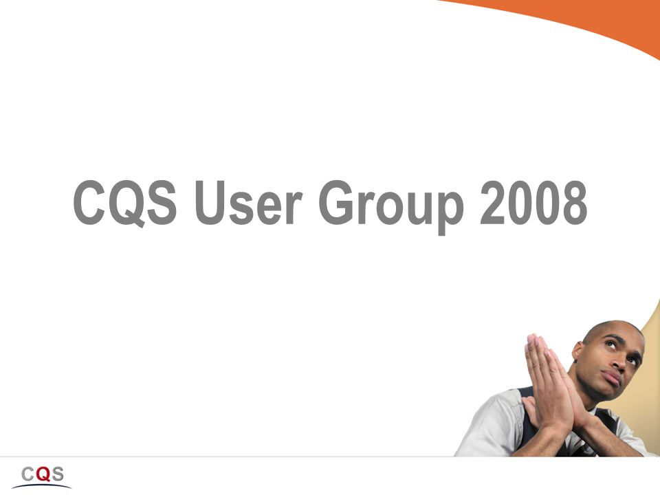 CQS User Group 2008