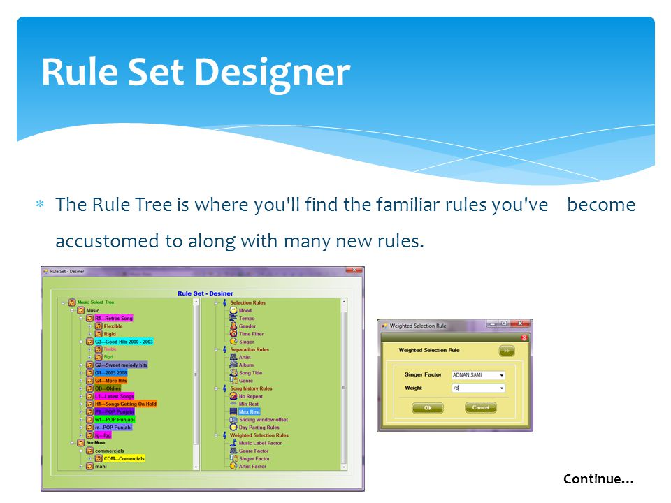 Rule Set Designer  The Rule Tree is where you ll find the familiar rules you ve become accustomed to along with many new rules.
