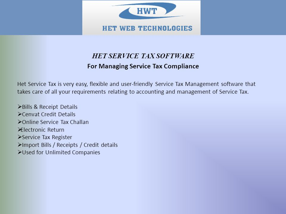 Het Service Tax is very easy, flexible and user-friendly Service Tax Management software that takes care of all your requirements relating to accounti