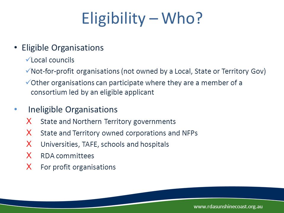Eligibility – Who.