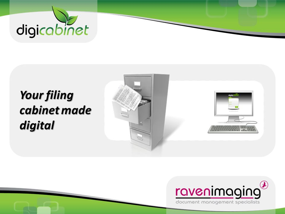 Your filing cabinet made digital