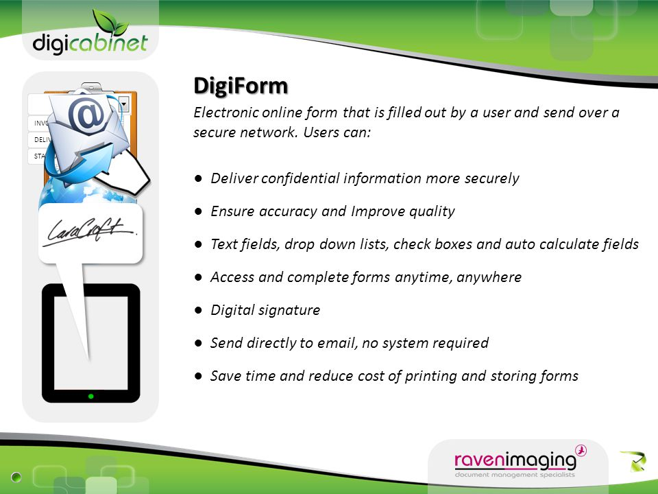 DigiForms High Speed Micro-Server 50 Page scanner Hardware Maintenance Onsite Staff Training Onsite Technical Support Telephonic Training and Support Backup and Disaster Recovery Number of Users Guest accounts Storage space40250 Unlimited50300 Unlimited EnterpriseEnterprise Plus 520 Unlimited Branch Solution Cost DigiEnterprise Solution R 599 pm R 3,499 pm R 3,999 pm