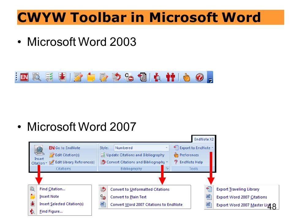 CWYW Toolbar in Microsoft Word Microsoft Word 2003 Microsoft Word 2007 48