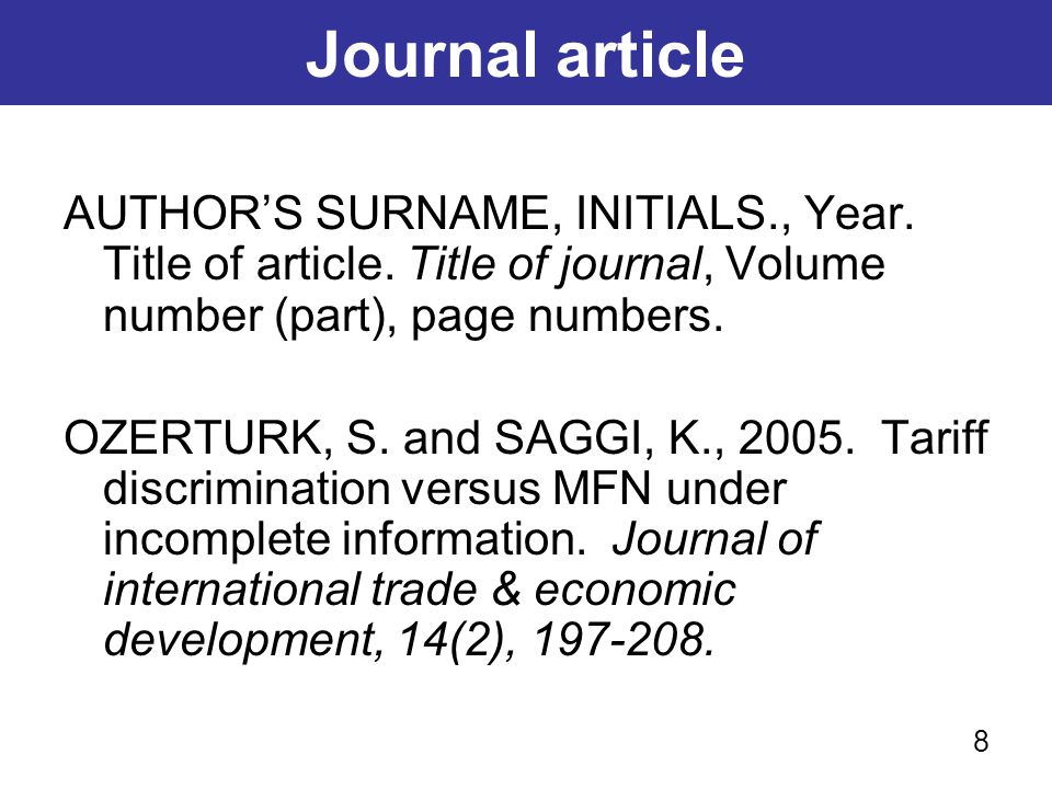 E-journal article AUTHOR'S SURNAME, INITIALS., Year.