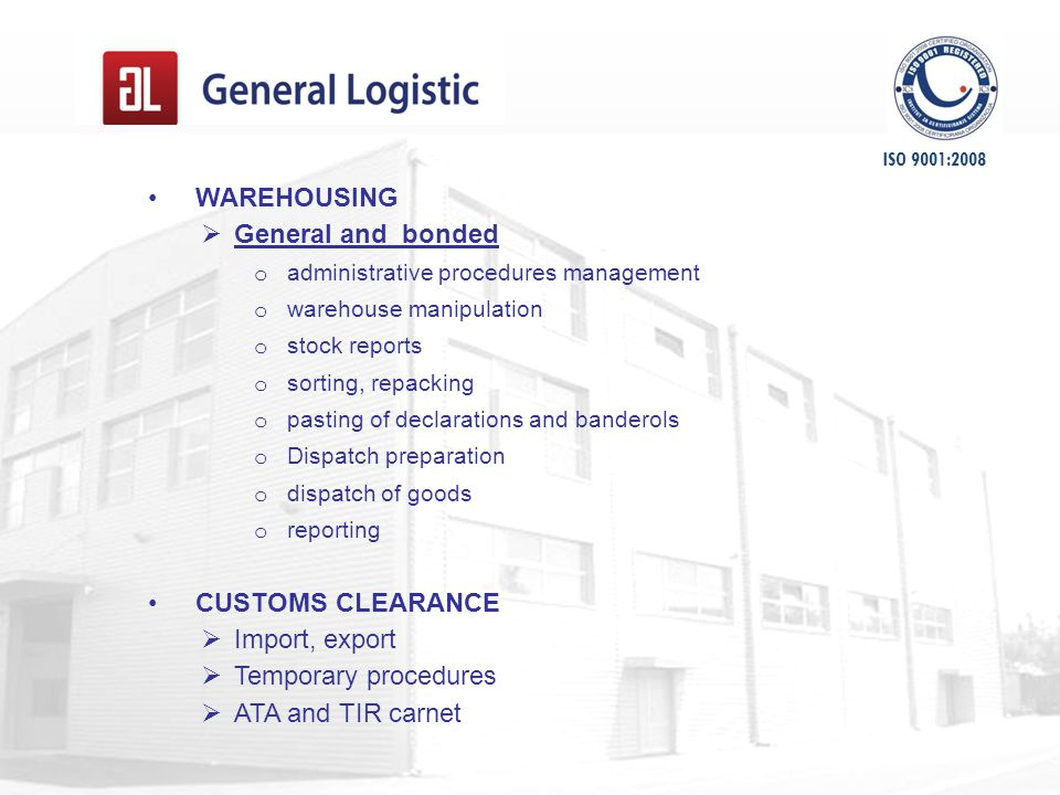 IT SUPORT Transport managment  type and structure of shipments  clients  transport type  parity,  relations  procedures  quantity and financial data  various analises Finance managment  inovoicing  buyers & selers  periodical report  balance and gross balance Consultancy support System quality ISO 9001:2008 ISO 9001:2008