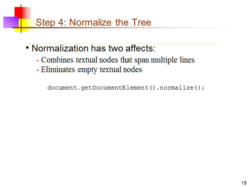 Step 4: Normalize the Tree 19