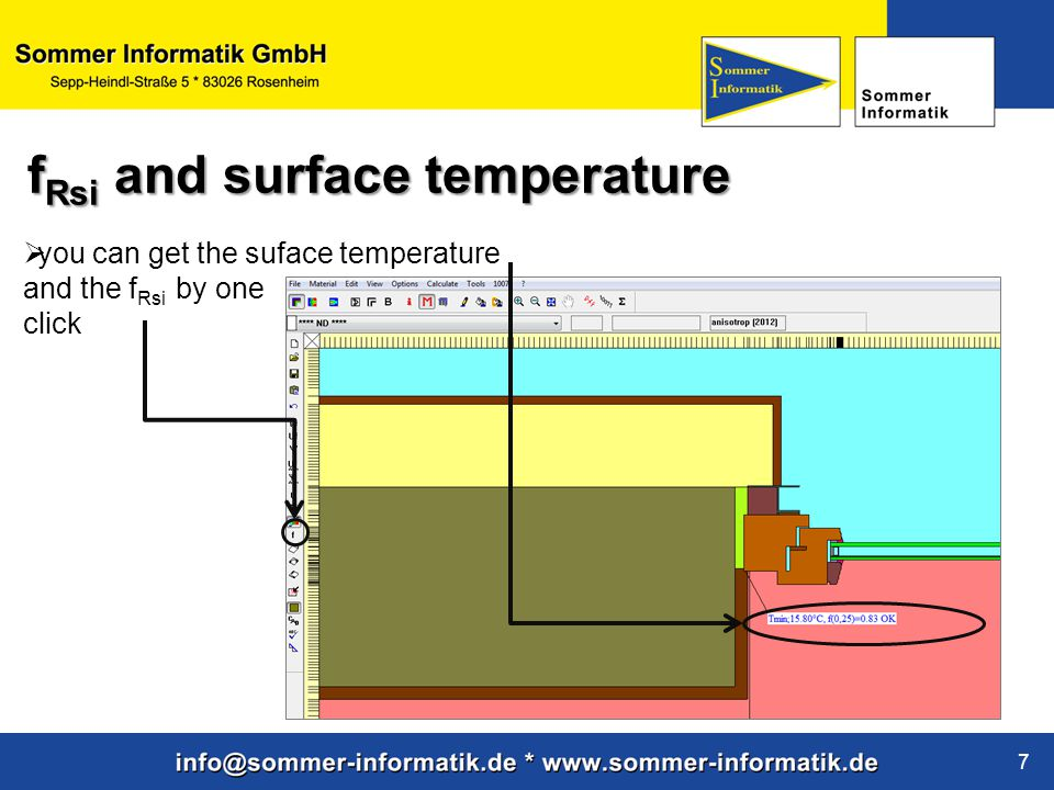 www.sommer-informatik.de 7  you can get the suface temperature and the f Rsi by one click f Rsi and surface temperature