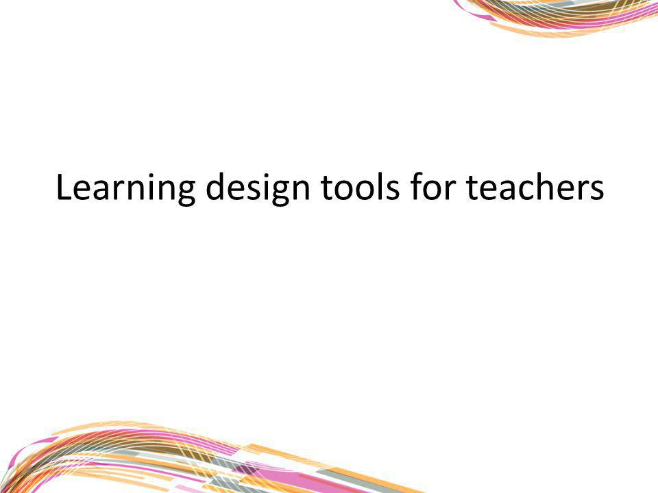 Learning design tools for teachers