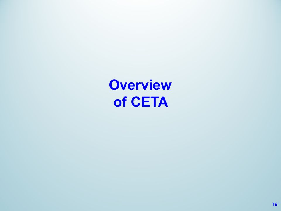 Overview of CETA 19