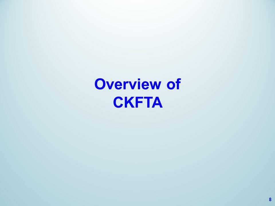 Overview of CKFTA 8