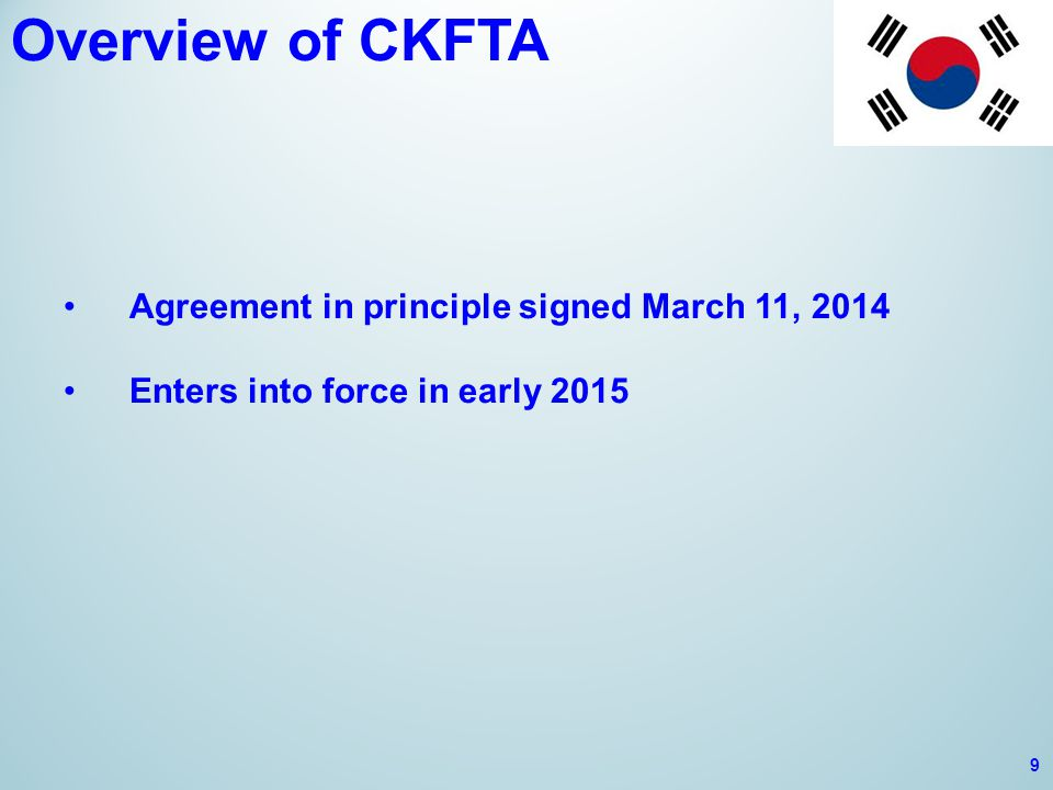 Overview of CETA Four years of negotiations at federal/provincial level Agreement in principle signed October 18, 2013 Ratification process involving 10 Canadian provinces and 28 European nations Initially scheduled for entry into force after 24 months, i.e.