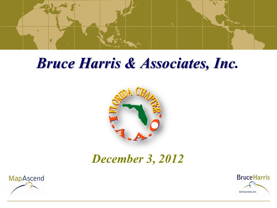 Bruce Harris & Associates, Inc Bruce Harris & Associates, Inc. December 3, 2012