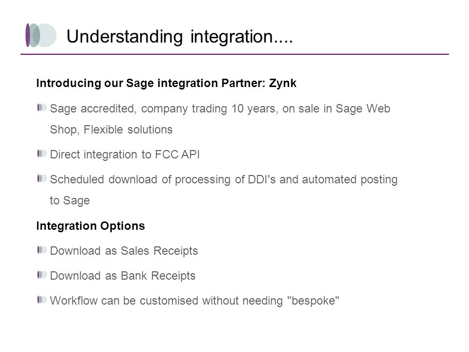 Understanding integration.... Introducing our Sage integration Partner: Zynk Sage accredited, company trading 10 years, on sale in Sage Web Shop, Flex