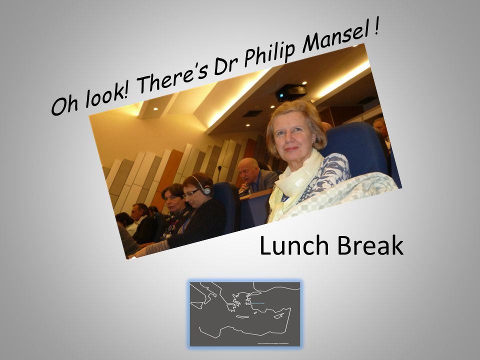 Lunch Break Oh look! There's Dr Philip Mansel !