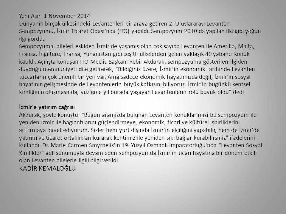 Yeni Asir 1 November 2014 Dünyanın birçok ülkesindeki Levantenleri bir araya getiren 2.