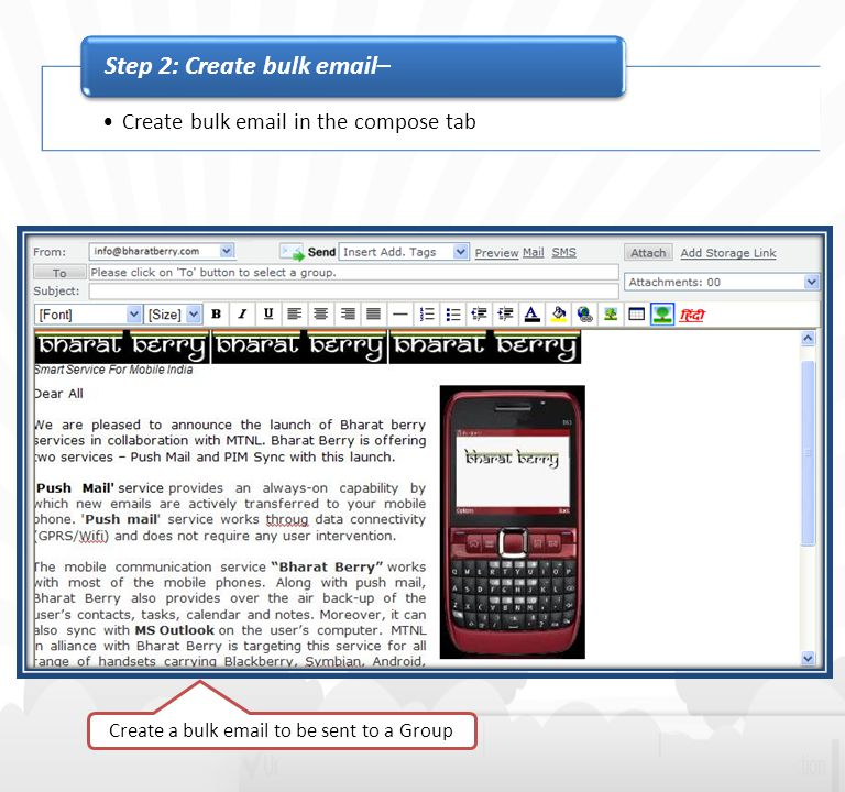 Create bulk email in the compose tab Step 2: Create bulk email– Create a bulk email to be sent to a Group