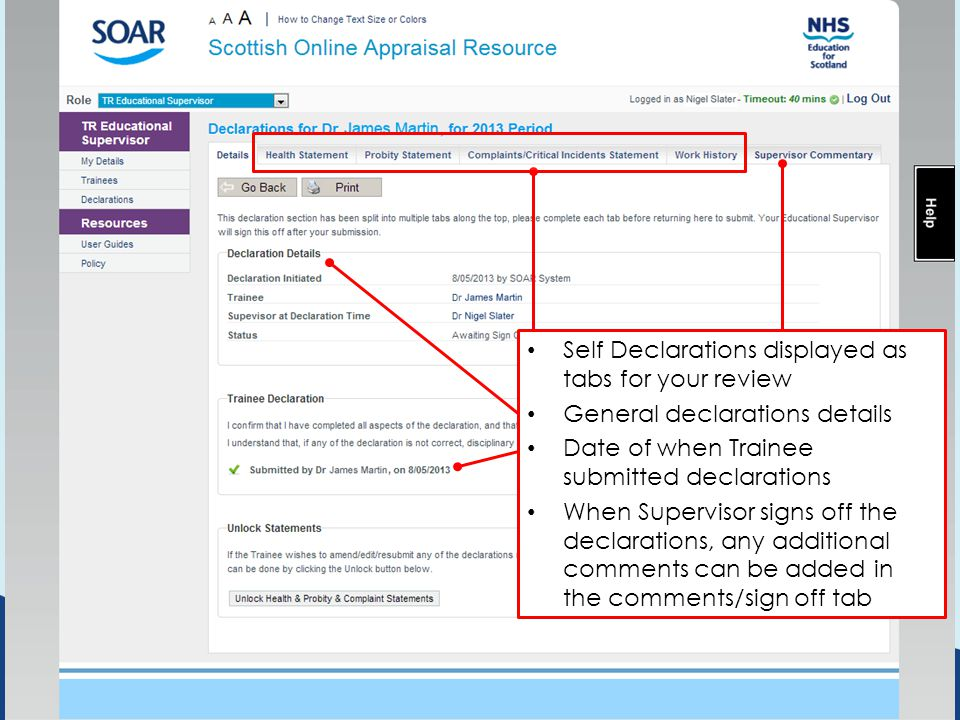 Self Declarations displayed as tabs for your review General declarations details Date of when Trainee submitted declarations When Supervisor signs off