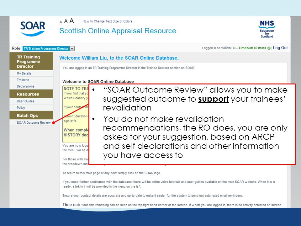 TPDs are NOT asked to revalidate trainees, only review the information available and make suggestions to support their Trainees' Revalidation Only the Responsible Officer (RO) and the nominated ROs are tasked with revalidating the Trainees