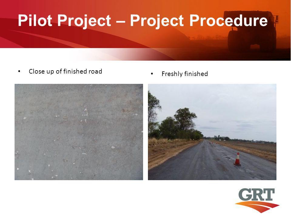 Pilot Project – Project Procedure Close up of finished road Freshly finished