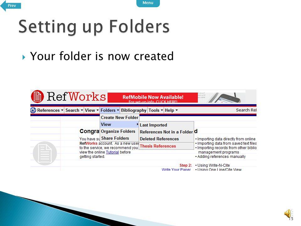  Enter a name for your folder 14 Click OK when done PrevNext Menu