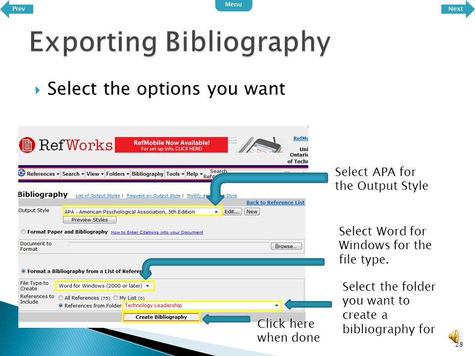  To export your references, click on the bibliography button 27 Next Menu