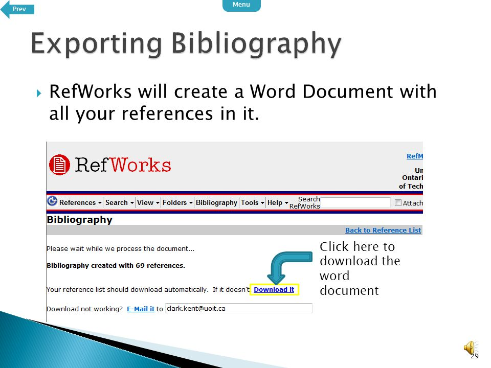  Select the options you want 28 Select APA for the Output Style Select Word for Windows for the file type.