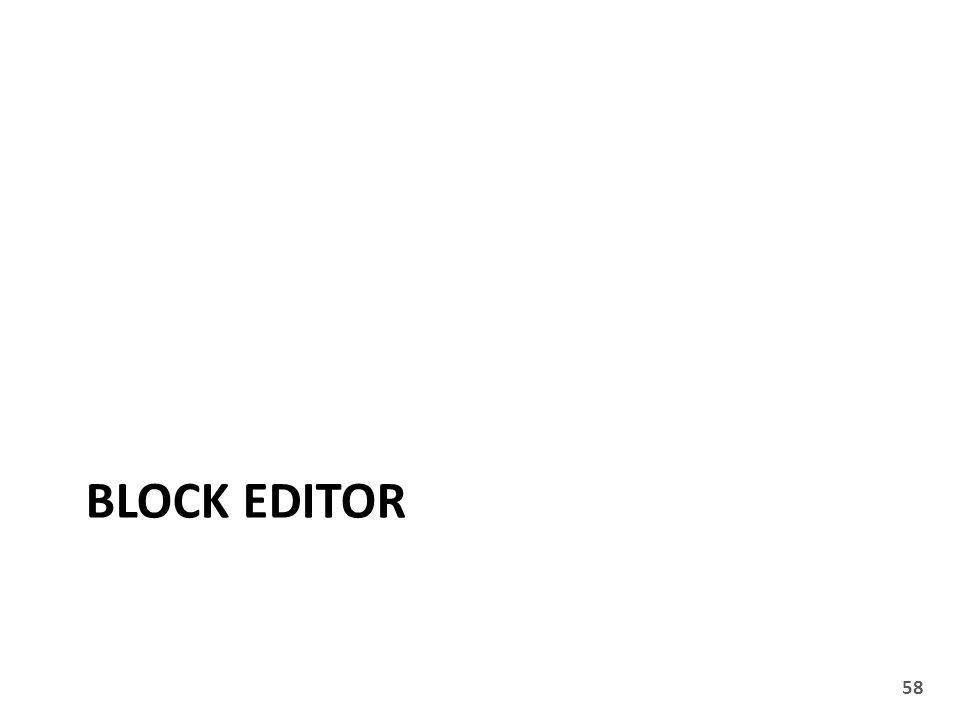 BLOCK EDITOR 58