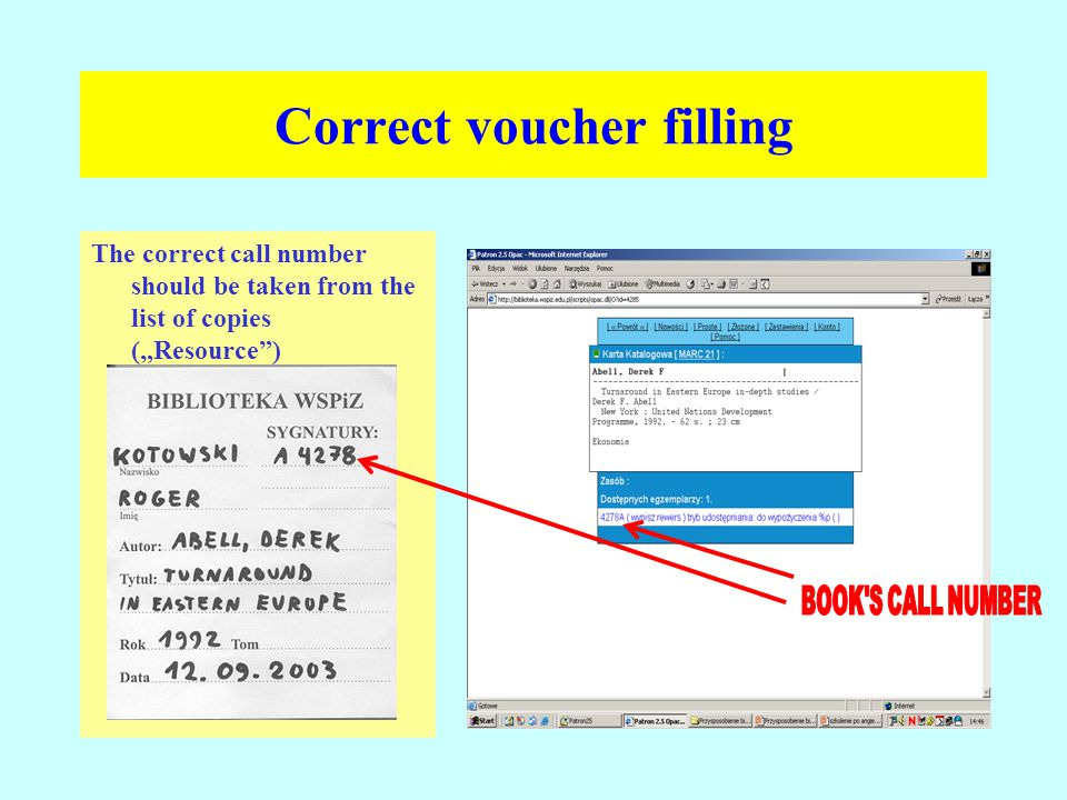 "Correct voucher filling The correct call number should be taken from the list of copies (""Resource ) (""Zasobu )"