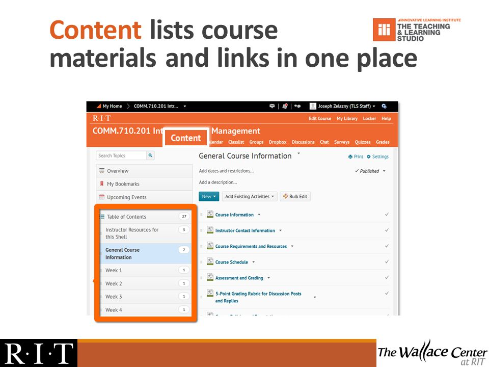 Content lists course materials and links in one place