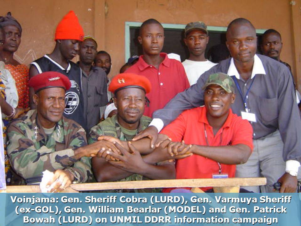 Voinjama: Gen. Sheriff Cobra (LURD), Gen. Varmuya Sheriff (ex-GOL), Gen.