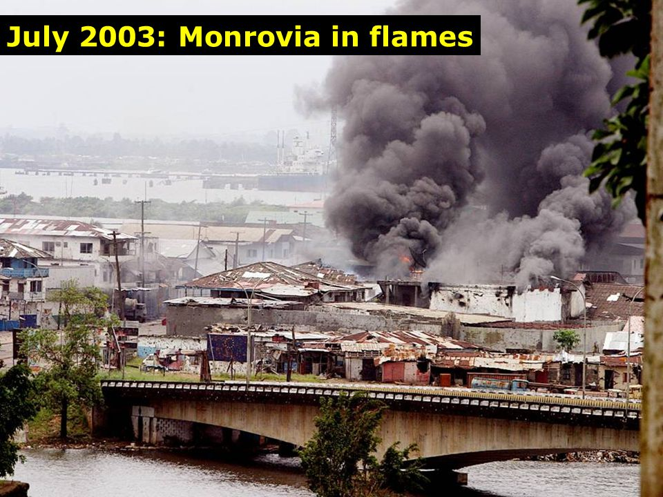 Bushrod Ablaze July 2003: Monrovia in flames