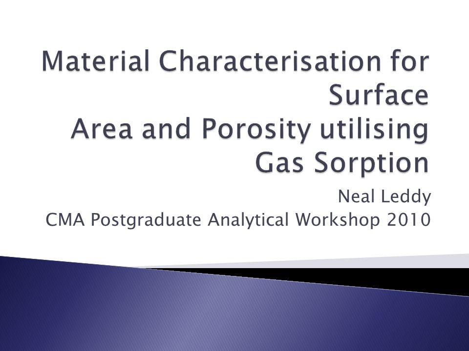 Neal Leddy CMA Postgraduate Analytical Workshop 2010