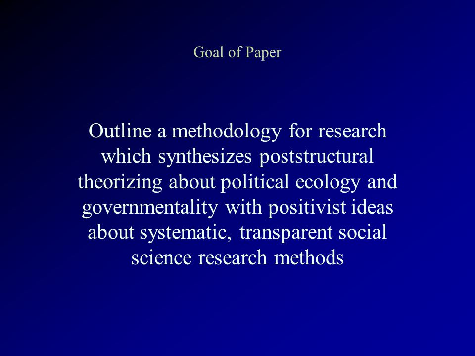 Methodology Computer Databases and Qualitative Analysis Management of very large data set Collaborative and participatory research Dissemination of research product