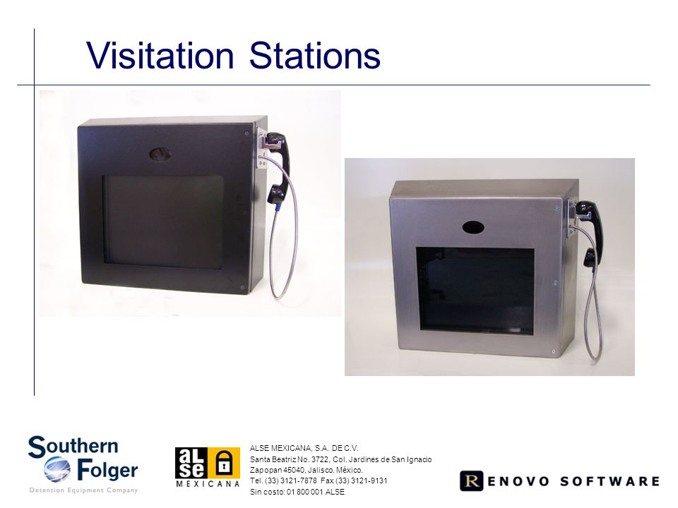 Visitation Stations ALSE MEXICANA, S.A. DE C.V. Santa Beatriz No. 3722, Col. Jardines de San Ignacio Zapopan 45040, Jalisco. México. Tel. (33) 3121-78