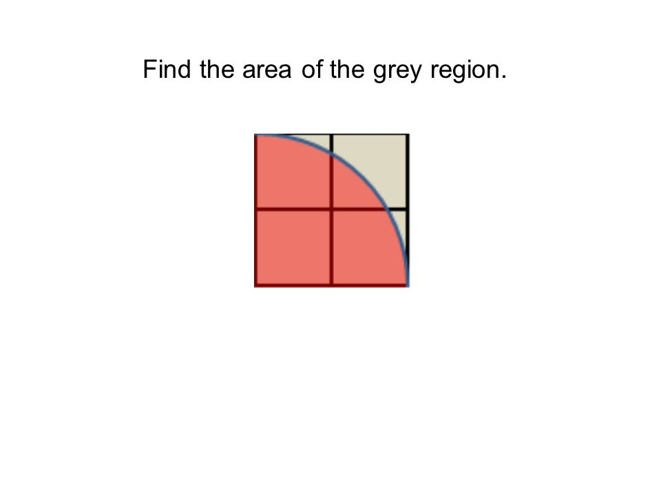 Find the area of the grey region.