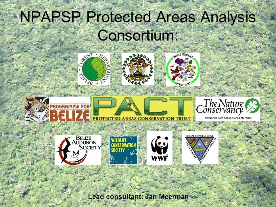 NPAPSP Protected Areas Analysis Consortium: Lead consultant: Jan Meerman
