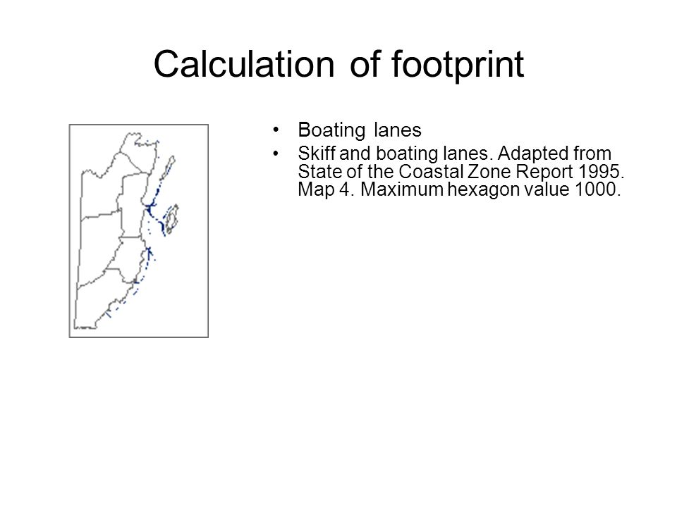Boating lanes Skiff and boating lanes. Adapted from State of the Coastal Zone Report 1995.