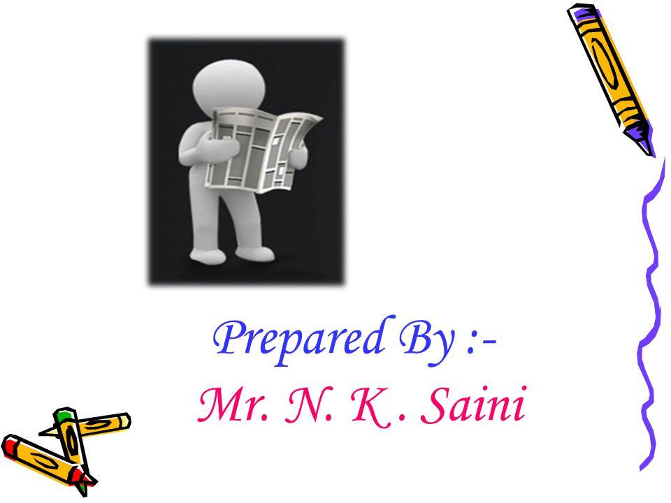 Prepared By :- Mr. N. K. Saini