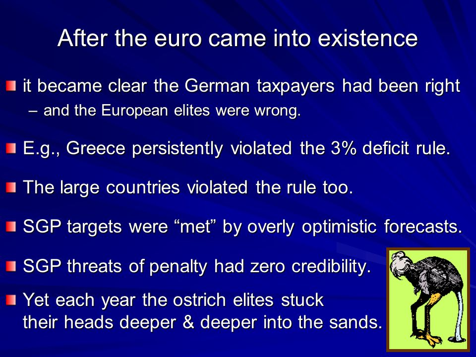 27 Proposals for the future: #2 Penalty when a euro country misses its target: Penalty when a euro country misses its target: a)The ECB then stops accepting new bonds as collateral.