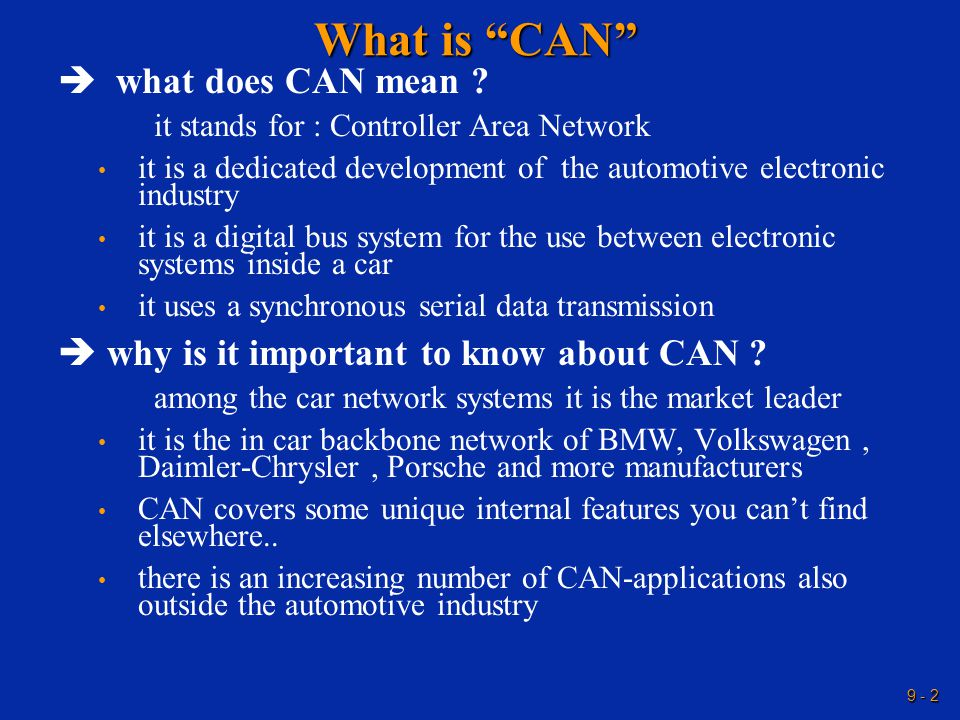 9 - 2 What is CAN  what does CAN mean .