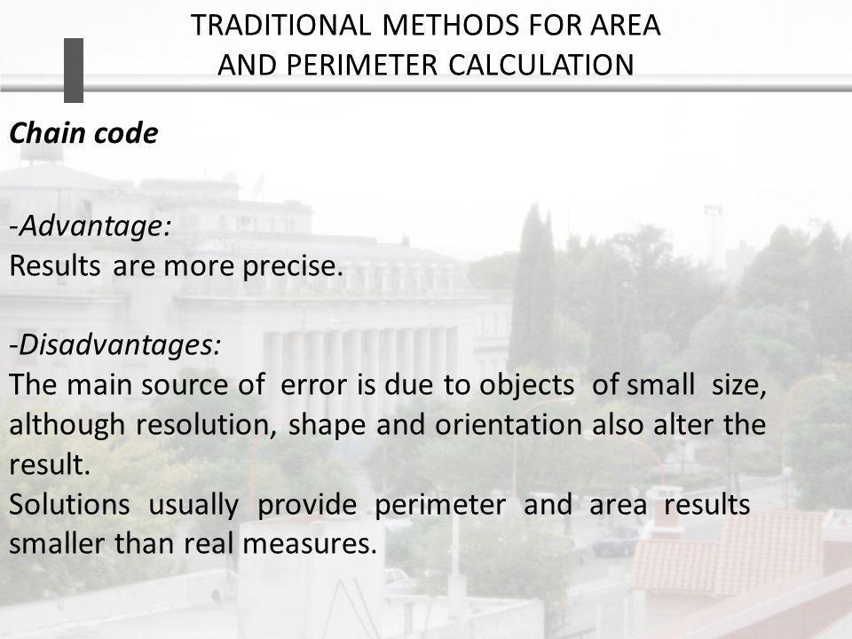 -Advantage: Results are more precise.
