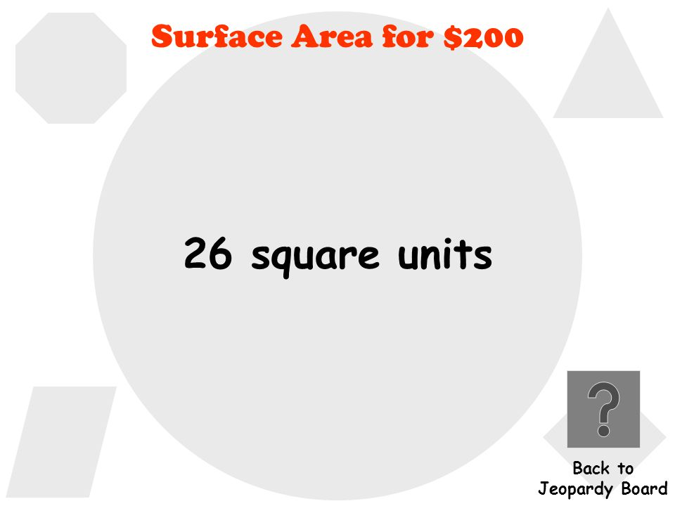 What is the surface area of an OPEN box if L=4,W=3, and H=1 .