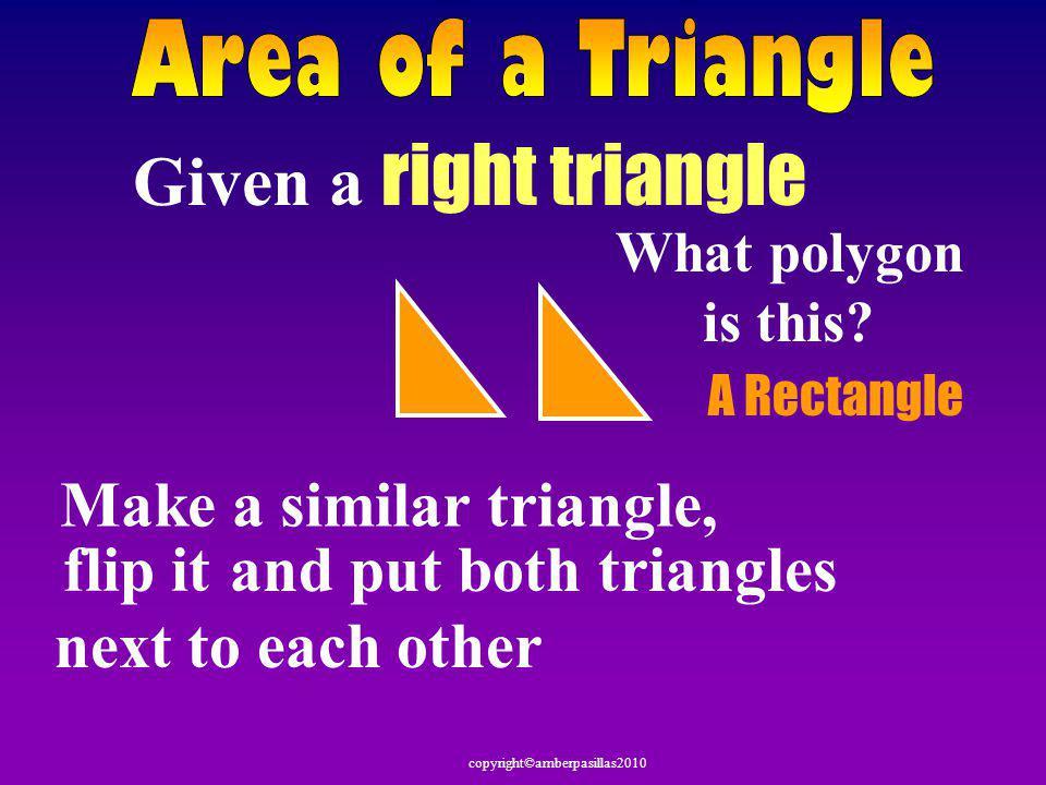 copyright©amberpasillas2010 Area of Trapezoid 3 m 8 m 4 m = 22 m 2 2 A = (b 1 + b 2 ) h 5 m