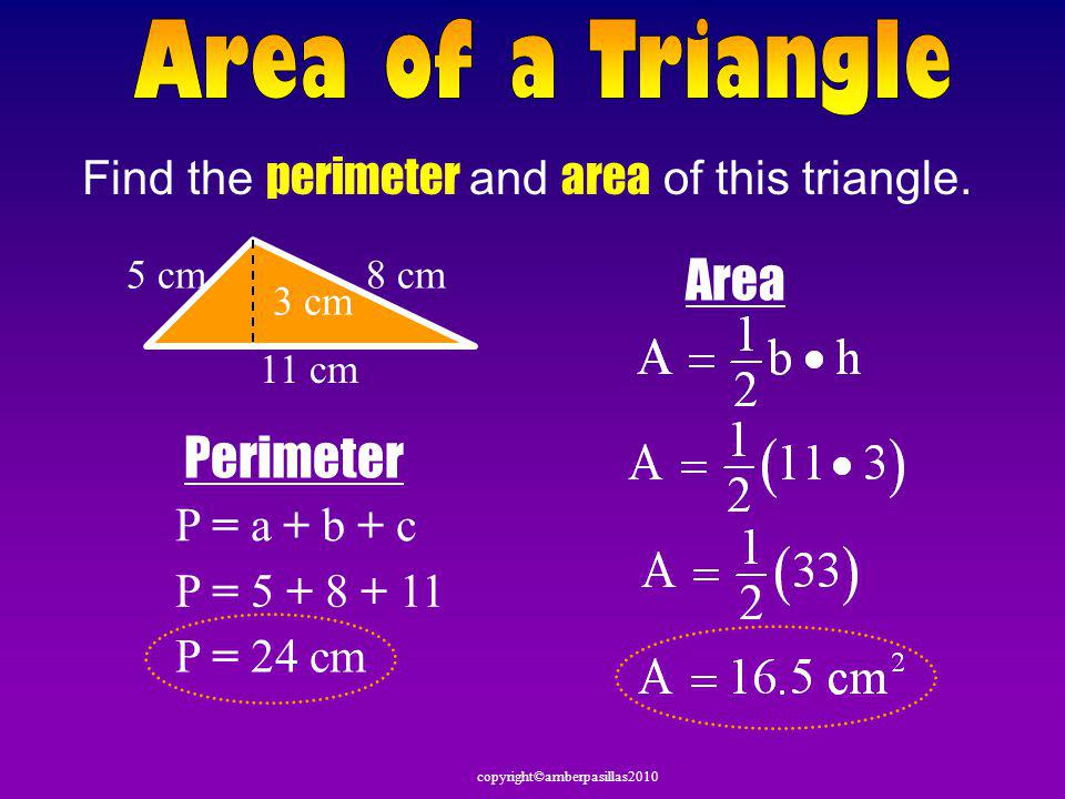 copyright©amberpasillas2010 Given the formula for area of a triangle and the formula for area of a parallelogram we are going to use that information to discover the formula for the area of a trapezoid Watch carefully not to miss it!